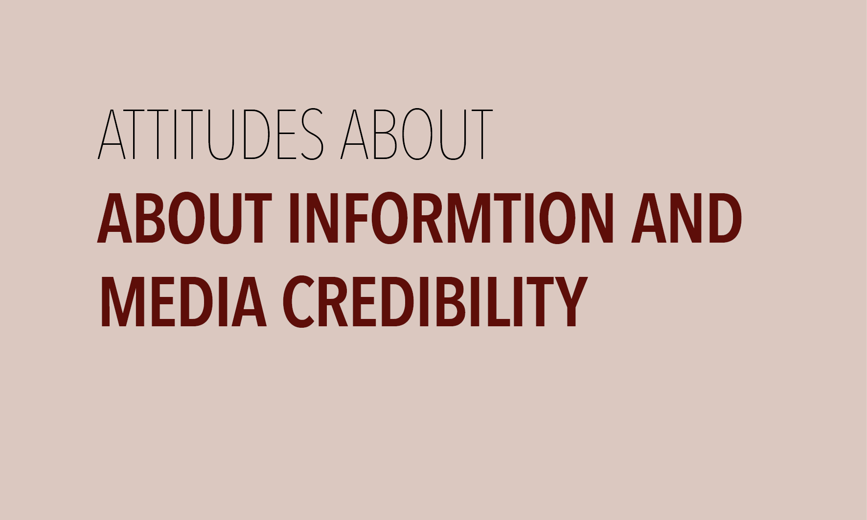 Media and Information credibility